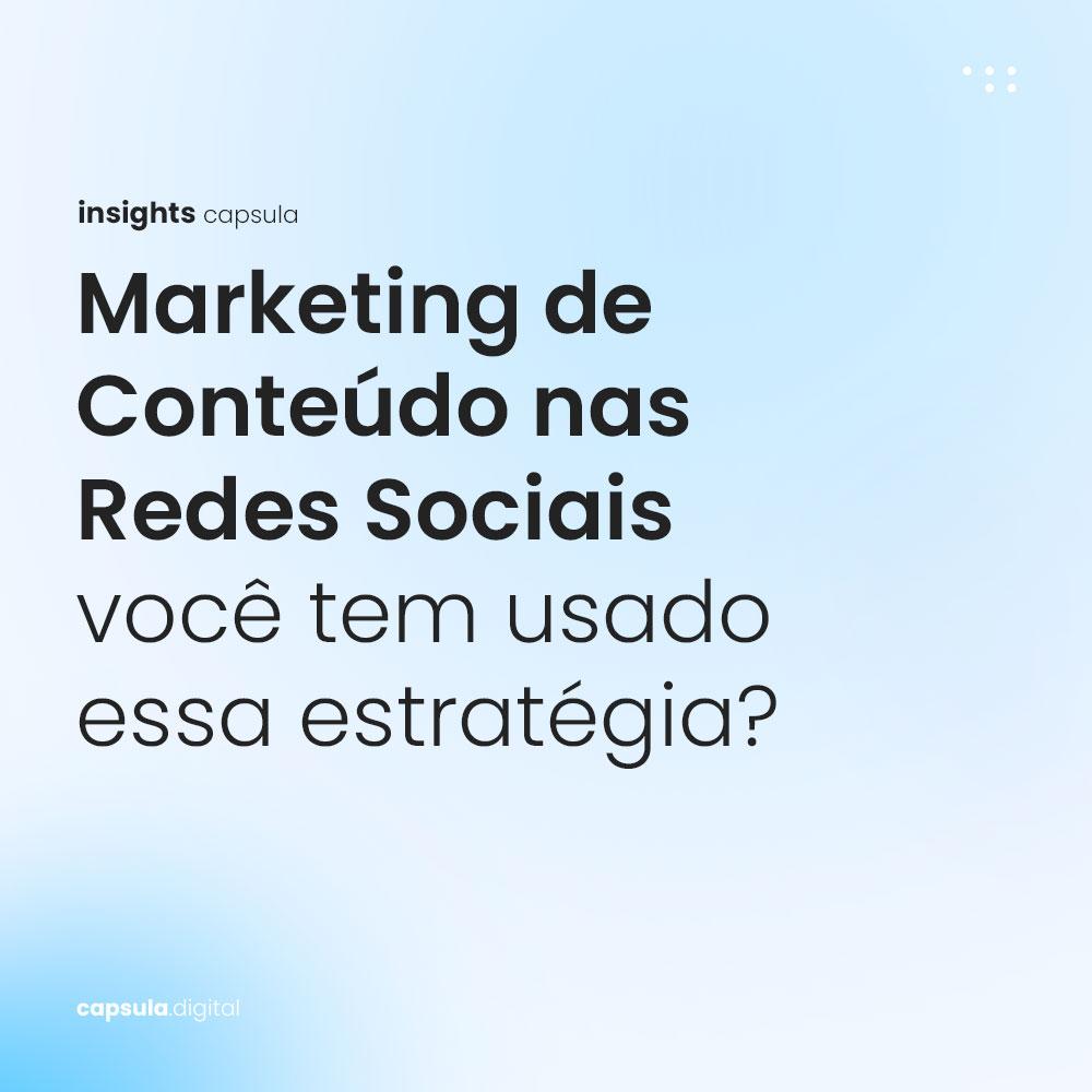 Marketing-de-Conteúdo-para-Redes-Sociais,-você-tem-usado-essa-estratégia